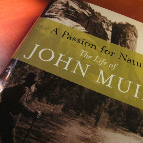Almanack Feature: Donald Worster, John Muir & I / A Passion for Nature