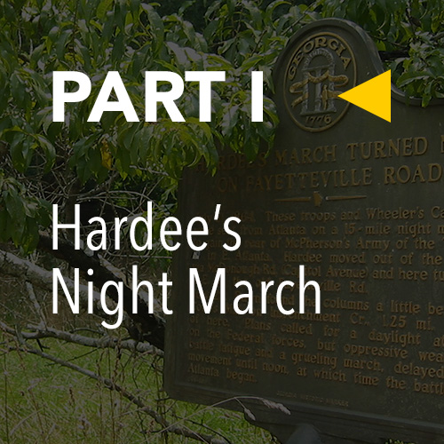Battle of Atlanta, Today » Part 1: Hardee's Night March