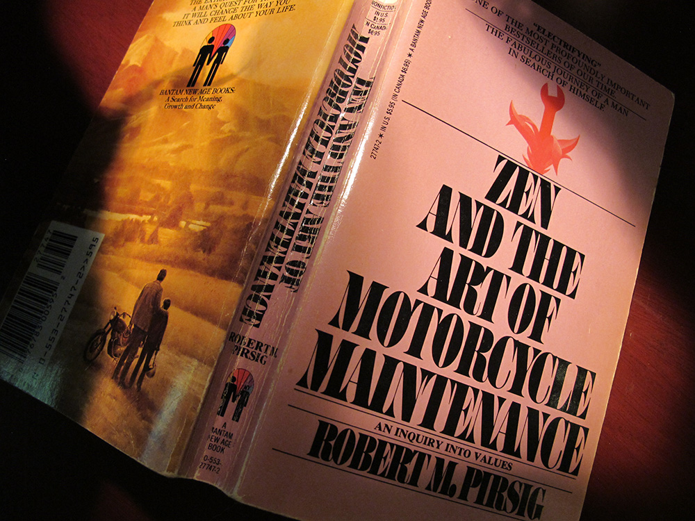 Notes To Future Self Zen The Art Of Motorcycle Maintenance The