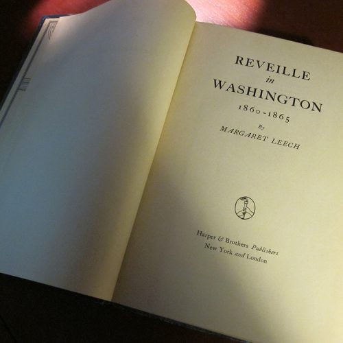 "Almanack Feature: ""Reveille in Washington » Margaret Leech"