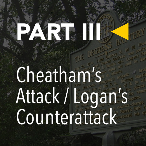 Battle of Atlanta, Today » Part 3: Cheatham's Attack / Logan's Counterattack